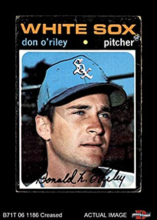 1971 Topps # 679 Don ORiley Chicago White Sox (Baseball Card) Deans