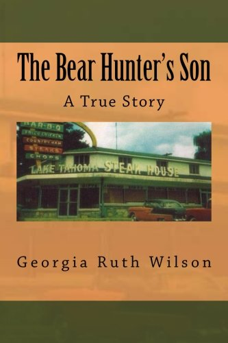 Download The Bear Hunter's Son: A True Story PDF