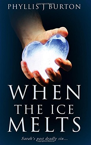Book: When the Ice Melts by Phyllis J. Burton