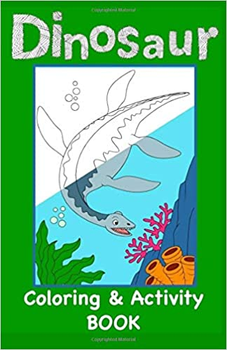 Amazon com: Dinosaur Coloring and Activity Book: Projects