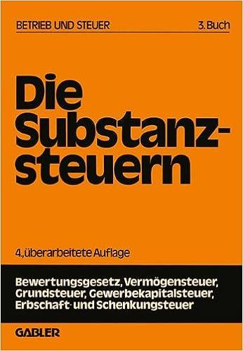 Last ned gratis epubbøker for bjørnebær Die Substanzsteuern (Betrieb und Steuer) (German Edition) (Norwegian Edition) PDF FB2