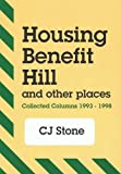 Housing benefit hill and other places: Collected columns, 1993-1998