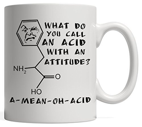 A Mean Oh Acid Pun Breaking Funny Science Mug - A Great Gift for your Physics, Chemistry or Biology Teacher!