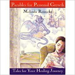 Book Parables for Personal Growth: Tales for Your Healing Journey by Melinda Reinicke (1993-05-03)