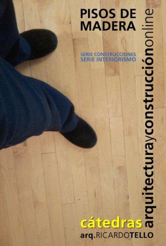 Descargar Libro Pisos De Madera Ricardo Tello