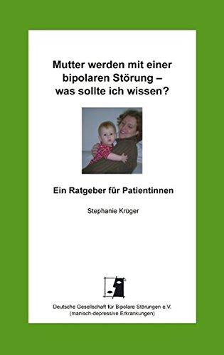 Mutter werden mit einer bipolaren Störung - was sollte ich wissen?