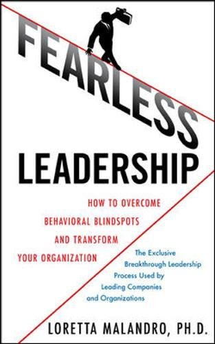 Fearless Leadership: How to Overcome Behavioral Blindspots and Transform Your Organization PDF