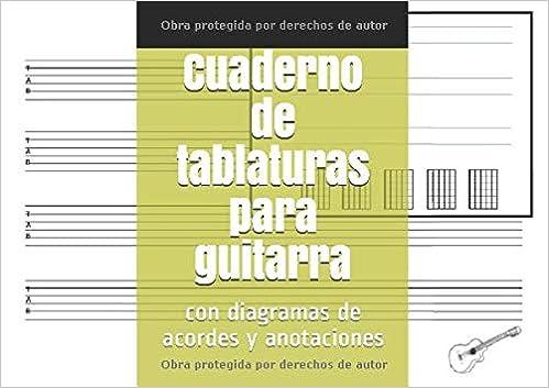 Cuaderno de tablaturas para guitarra: con diagramas de acordes y ...
