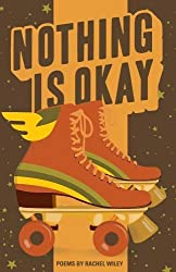 Image of the product Nothing Is Okay by Rachel that is listed on the catalogue brand of .