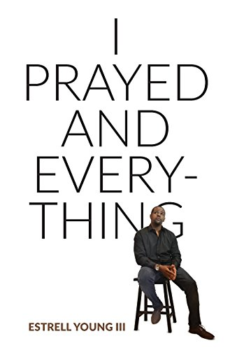 Search : I Prayed and Everything