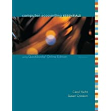 Computer Accounting Essentials Using QuickBooks by Carol Yacht (2006-06-01)