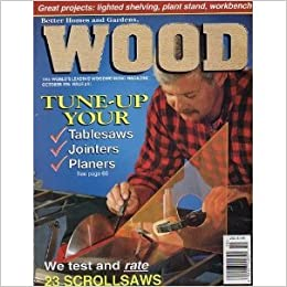 Better Homes And Gardens: WOOD, Issue 91, October 1996, The Worldu0027s Leading  Woodworking Magazine.: Wood Magazine Staff: Amazon.com: Books