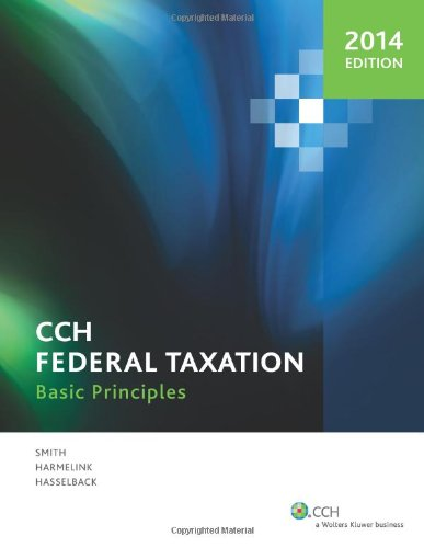 Federal Taxation: Basic Principles (2014) -  Smith, Ephrain P., Teacher's Edition, Paperback