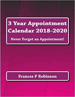 3 Year Appointment Calendar 2018-2020: Plan your