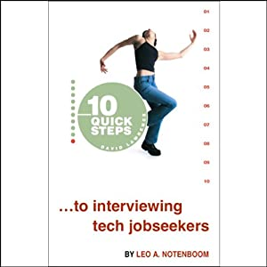 10 Quick Steps to Interviewing Tech Jobseekers Hörbuch