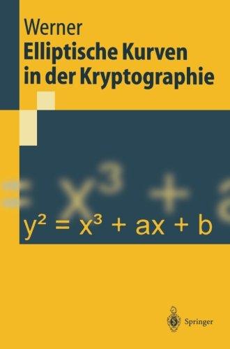 Elliptische Kurven in der Kryptographie (Springer-Lehrbuch) (German Edition)