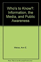 Who's to Know?: Information, the Media, and Public Awareness