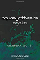 Aquasynthesis Again: Splashdown Vol. 2 (Volume 2)
