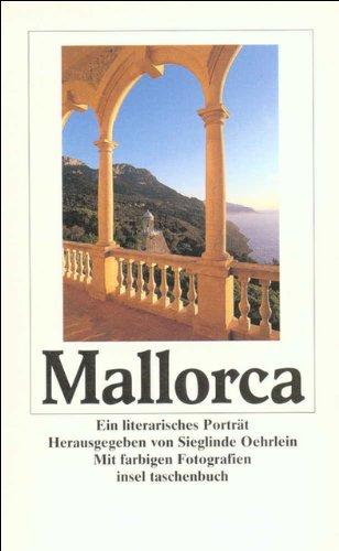 Mallorca: Ein literarisches Porträt (insel taschenbuch)