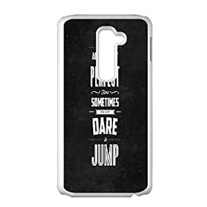 LG G2 Cell Phone Case White_quotes jump motivation Whfdr