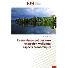 L ASSAINISSEMENT DES EAUX EN REGION WALLONNE