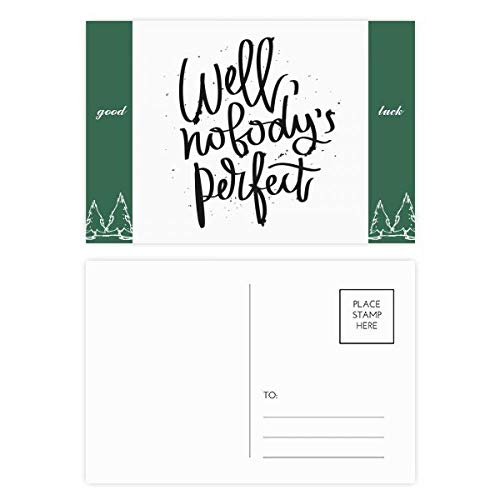 Well Nobody's Perfect Quote Good Luck Postcard Set Card Mailing Side 20pcs