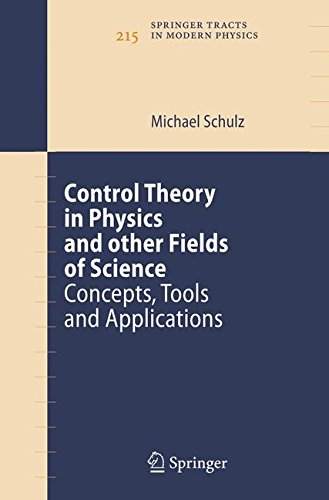 Control Theory in Physics and Other Fields of Science: Concepts, Tools, and Applications (Springer Tracts in Modern Phys