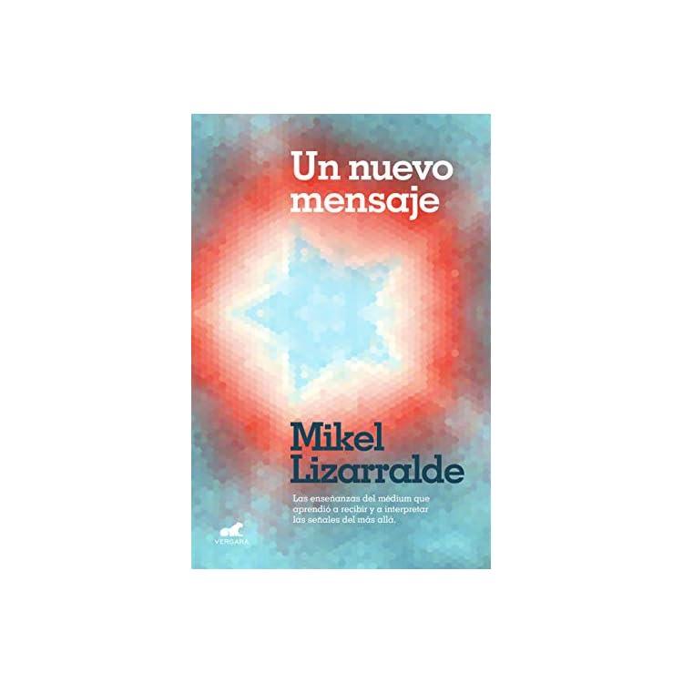 Reseña de Un nuevo mensaje de Mikel Lizarralde
