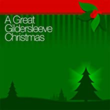 A Great Gildersleeve Christmas Radio/TV Program by Great Gildersleeve
