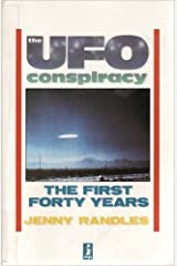 The Ufo Conspiracy: The First Forty Years Paperback