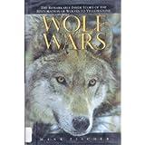 Wolf Wars, Hank Fischer and Falcon Guides Staff, 1560443510