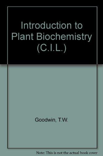 Introduction to Plant Biochemistry (C.I.L.)