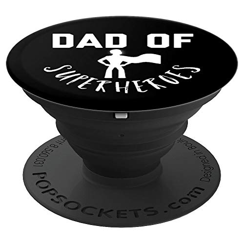 Dad of Superheroes Funny Joke Saying Gadget Stocking Stuffer - PopSockets Grip and Stand for Phones and Tablets