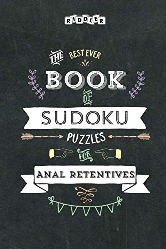 The Best Ever Book of Sudoku Puzzles for Anal Retentives (Best Worst Jokes Ever)