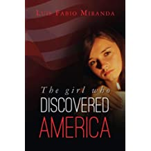 THE GIRL WHO DISCOVERED AMERICA (English Edition)