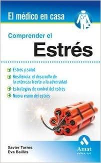Book Comprender El Estres (El Medico En Casa)