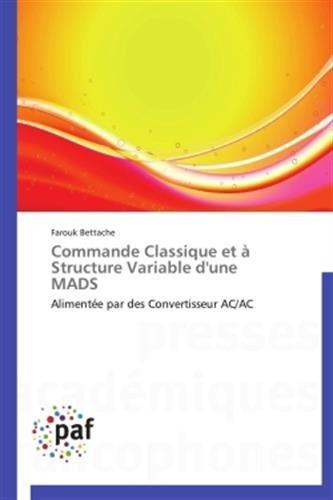 Download Commande Classique et à Structure Variable d'une MADS: Alimentée par des Convertisseur AC/AC (French Edition) ebook