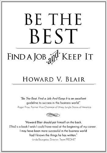 3a086e7f561b Be the Best  Find a Job and Keep It  Howard V. Blair  9781937928520  Amazon.com   Books