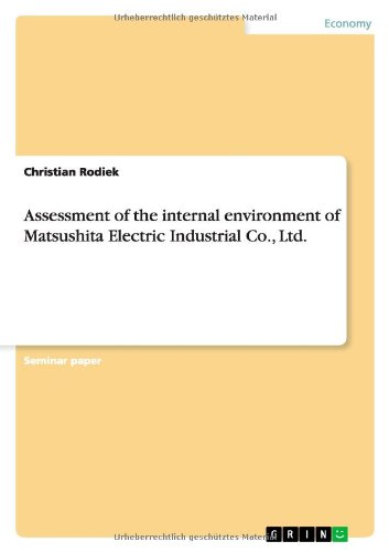 Download Assessment of the internal environment of Matsushita Electric Industrial Co., Ltd. pdf epub