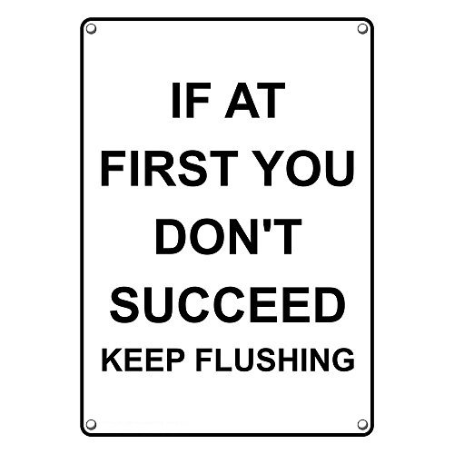 Weatherproof Plastic Vertical If At First You Don't Succeed Keep Flushing Sign with English - Flushing Stores