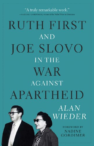 Ruth First and Joe Slovo in the War Against Apartheid
