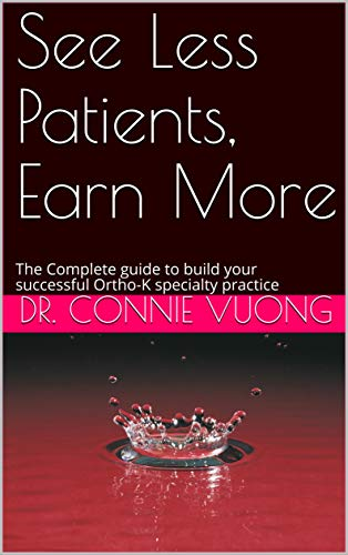 See Less Patients, Earn More: The Complete guide to for sale  Delivered anywhere in Canada
