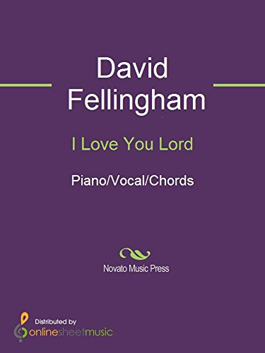 I Love You Lord - Kindle edition by David Fellingham, The Katinas ...