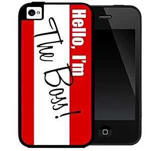 Hello I'm The Boss Quote Hard Snap On Cell Phone Case Cover (iPhone 4 4s)