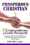Prosperous Christian: 10 Commandments of Godly Prosperity