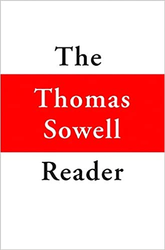 com the thomas sowell reader thomas  com the thomas sowell reader 9780465022502 thomas sowell books