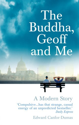 The Buddha, Geoff and Me: A Modern Story