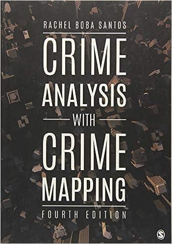 Crime Analysis with Crime Mapping: Rachel Boba Santos
