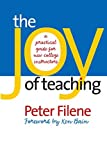 img - for The Joy of Teaching: A Practical Guide for New College Instructors (H. Eugene and Lillian Youngs Lehman Series) by Peter Filene (2005-03-21) book / textbook / text book