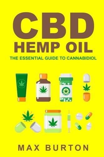CBD-Hemp-Oil-The-Essential-Guide-to-Cannabidiol